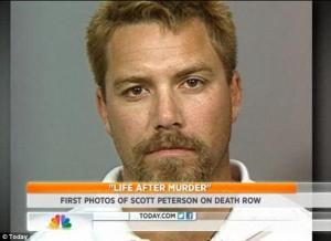 Scott Peterson sits on death row for the murder of his wife and unborn son